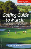 Buy - Golfing Guide to Murcia